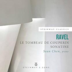 Le tombeau de Couperin / Sonatine by Ravel ;   Sean Chen