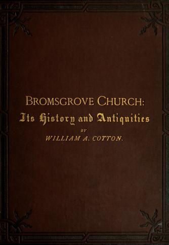 Cover of: Bromsgrove Church   William Alfred Cotton