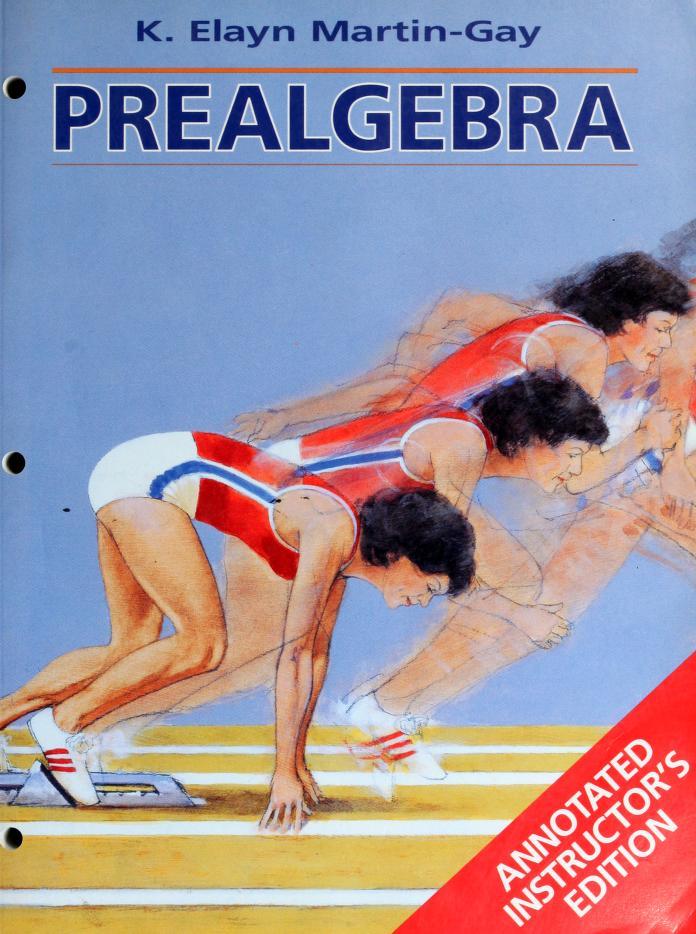Prealgebra by K. Elayn Martin-Gay
