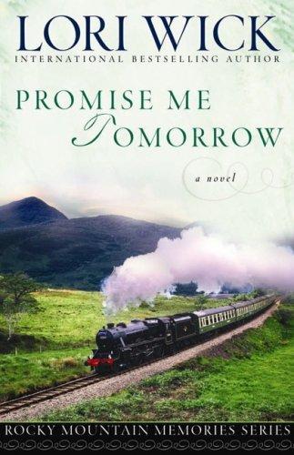 Promise Me Tomorrow (Rocky Mountain Memories #4)