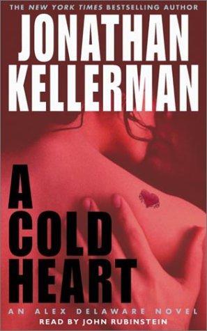 A Cold Heart (Jonathan Kellerman)